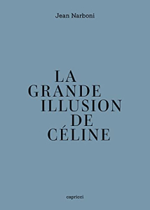 Grande Illusion Céline